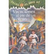 Vacaciones al Pie de un Volcan by Mary Pope Osborne