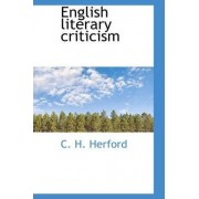 English Literary Criticism by C H Herford