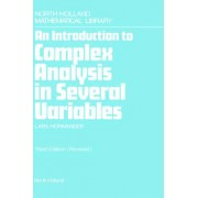 An Introduction to Complex Analysis in Several Variables by Lars H