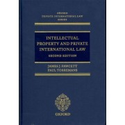 Intellectual Property and Private International Law by James J. Fawcett