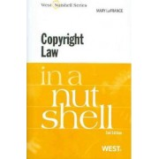 Copyright Law in a Nutshell by Mary LaFrance
