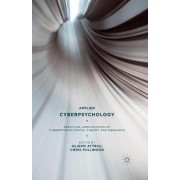 Applied Cyberpsychology by Alison Attrill