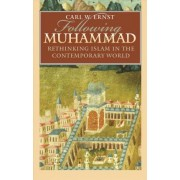 Following Muhammad by Zachary Smith Professor Department of Religious Studies Carl W Ernst