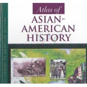 Atlas of Asian-American History by Monique Avakian