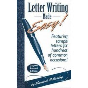 Letter Writing Made Easy! by Margaret McCarthy