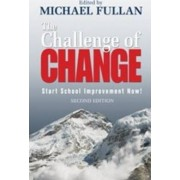 The Challenge of Change by Michael G. Fullan