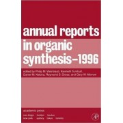 Annual Reports in Organic Synthesis 1996 1996 by Philip M. Weintraub
