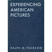 Experiencing American Pictures