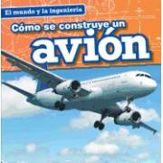 Como Se Construye Un Avion (How a Plane Is Made)