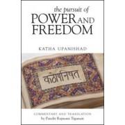 Pursuit of Power and Freedom by Pandit Rajmani Tigunait