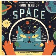 Professor Astro Cat's Frontiers of Space by Walliman Dominic
