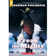 Freak the Mighty by R Philbrick