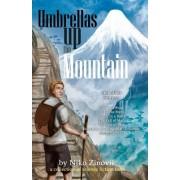Umbrellas Up the Mountain