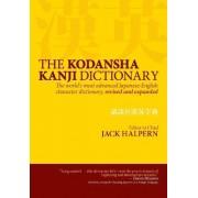 The Kodansha Kanji Dictionary: The World's Most Advanced Japanese-English Character Dictionary by Jack Halpern
