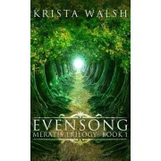 Evensong by Krista Walsh