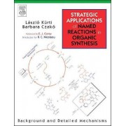 Strategic Applications Of Named Reactions in Organic Synthesis PowerPDF Edition by Laszlo Kurti