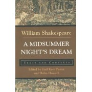 A Midsummer Night's Dream: Texts and Contexts by William Shakespeare