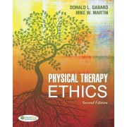Physical Therapy Ethics by Donald L. Gabard