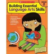 Building Essential Language Arts Skills: Grade 2