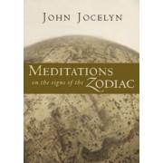 Meditations on the Signs of the Zodiac by John Jocelyn