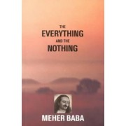 Everything and Nothing by Meher Baba
