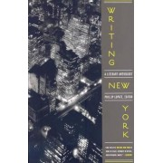 Writing New York by Philip Lopate