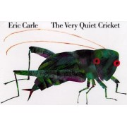 Very Quiet Cricket Board Book by Carle Eric