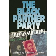 The Black Panther Party (Reconsidered) by Charles E Jones