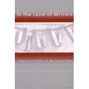 In the Land of Mirrors by Maria de Los Angeles Torres