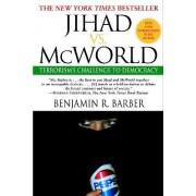 Jihad Vs Mcworld by Barber