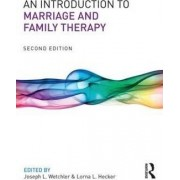 An Introduction to Marriage and Family Therapy by Joseph L. Wetchler