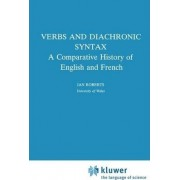 Verbs and Diachronic Syntax by Ian G. Roberts