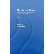 Mortals and Others: Volume 1 by Bertrand Russell