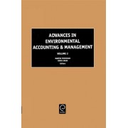 Advances in Environmental Accounting and Management by Martin Freedman