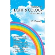 The Nature of Light and Colour in the Open Air by M. G. J. Minnaert