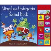 Aliens Love Underpants Sound Book by Ben Cort