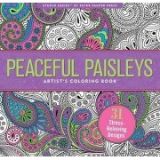 Peaceful Paisleys Adult Coloring Book (31 Stress-Relieving Designs) by Joy Ting