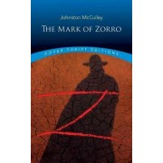Mark of Zorro by Johnston McCulley