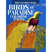 Birds of Paradise Coloring Pages - Bird Coloring Book by Richard Edward Hargreaves