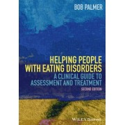 Helping People with Eating Disorders by Bob Palmer