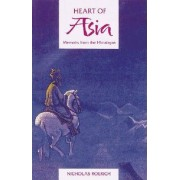 The Heart of Asia by Nicholas Roerich