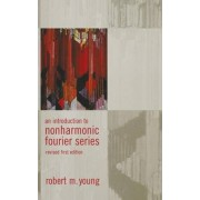 An Introduction to Non-Harmonic Fourier Series, Revised Edition, 93 by Robert Young