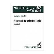 Manual de criminologie. Editia 5
