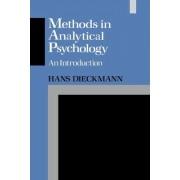 Methods in Analytical Psychology by Hans Dieckmann
