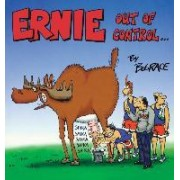 Ernie out of Control by Bud Grace