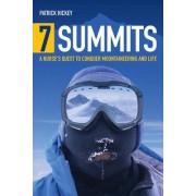 7 Summits by Patrick Hickey