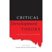 Critical Development Theory by Denis O'Hearn