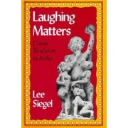 Laughing Matters by Lee Siegel