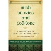 Irish Stories and Folklore by Stephen Brennan