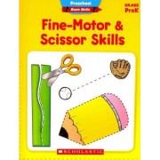 Fine-Motor & Scissor Skills, Grade PreK by Aaron Levy